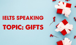 IELTS Speaking Part 2 & 3 - Topic: Gifts