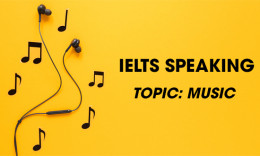 IELTS Speaking Part 2 & 3 - Topic: Music