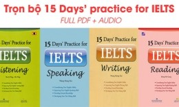 Trọn bộ 15 Days' practice for IELTS (Review chi tiết + PDF + Audio)