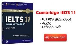 Cambridge IELTS 11 Full PDF (Bản đẹp) + Audio + Giải chi tiết