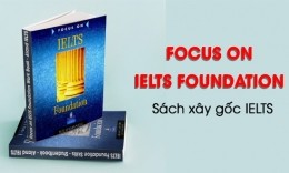 Review Focus on IELTS Foundation - Sách xây gốc IELTS