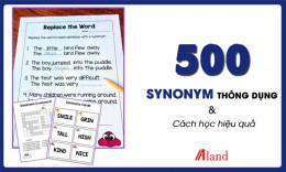 500 Synonym thông dụng và Cách học hiệu quả