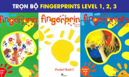 Fingerprints Level 1, 2, 3: Sách tiếng anh cho bé 3-5 tuổi
