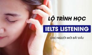 Lộ trình học IELTS Listening hiệu quả cho người mới bắt đầu