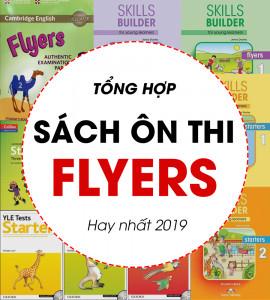 Tổng hợp bộ sách ôn thi Flyers hay nhất 2019