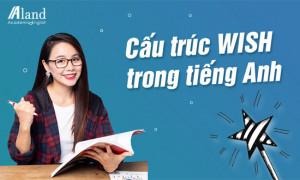Cấu trúc Wish: Công thức và Những cách dùng thông dụng nhất