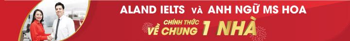 Aland IELTS - Chuyên gia IELTS